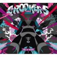 crookers-tonsoffrireends