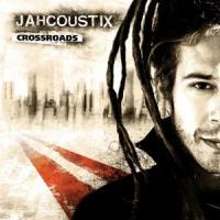 jahcoustix-crossroads